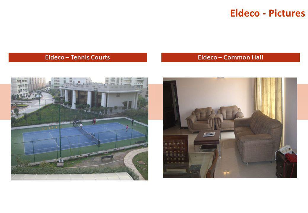Eldeco - Pictures Eldeco – Tennis Courts Eldeco – Common Hall