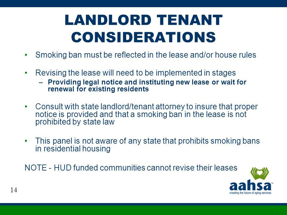 LANDLORD TENANT CONSIDERATIONS