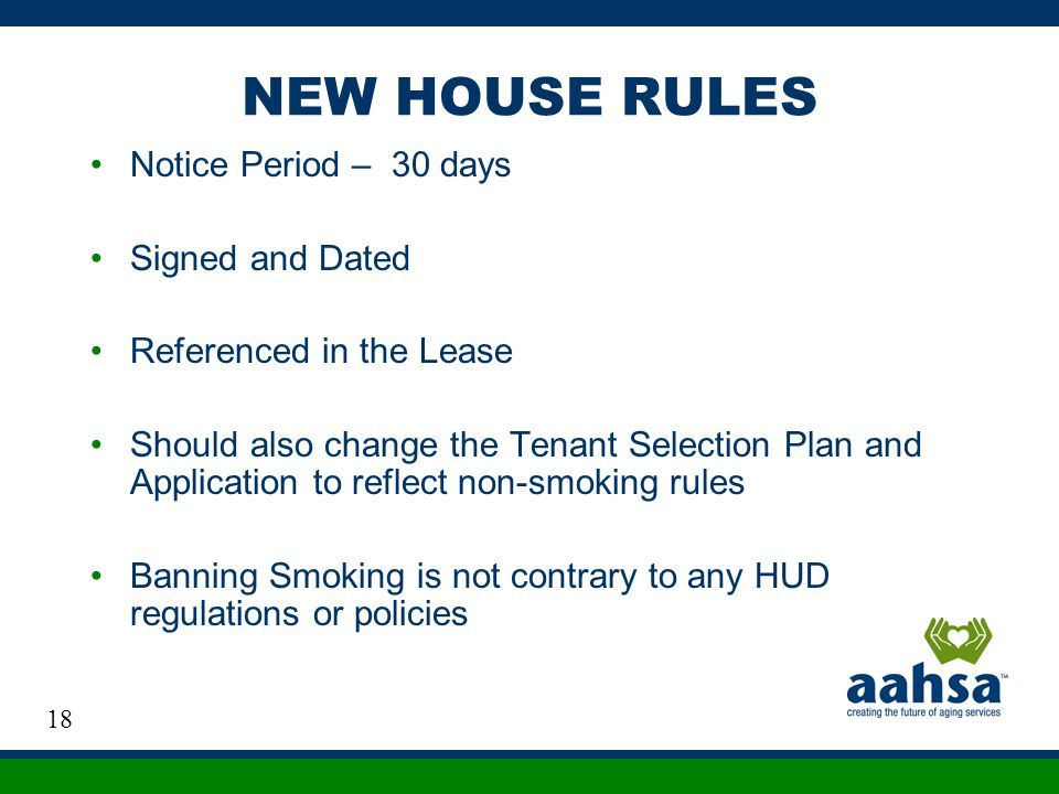 NEW HOUSE RULES Notice Period – 30 days Signed and Dated