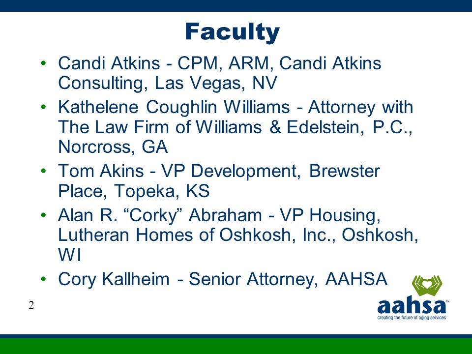 Faculty Candi Atkins - CPM, ARM, Candi Atkins Consulting, Las Vegas, NV.