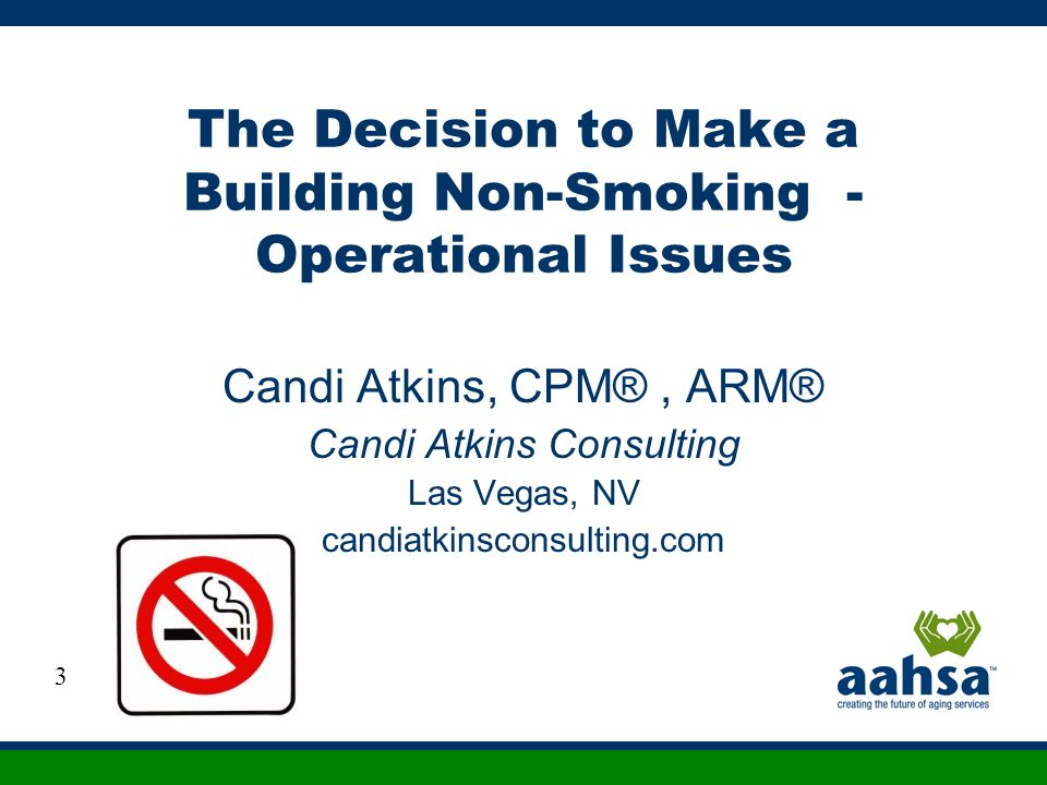 The Decision to Make a Building Non-Smoking - Operational Issues