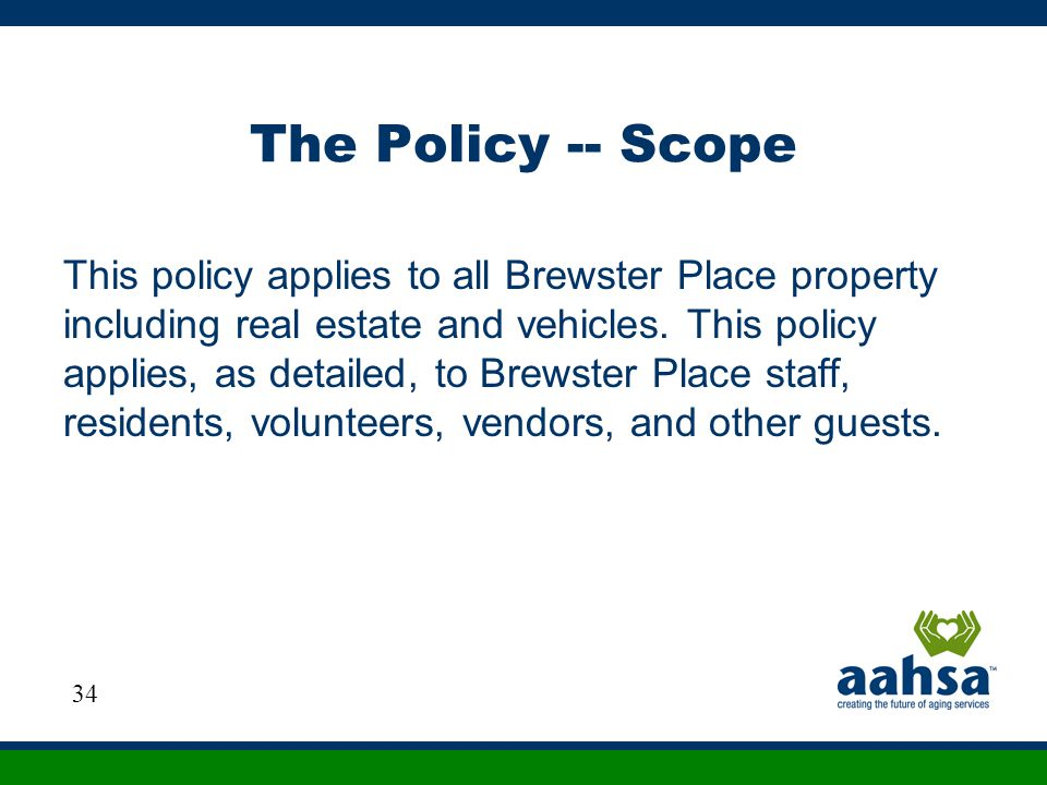 The Policy -- Scope