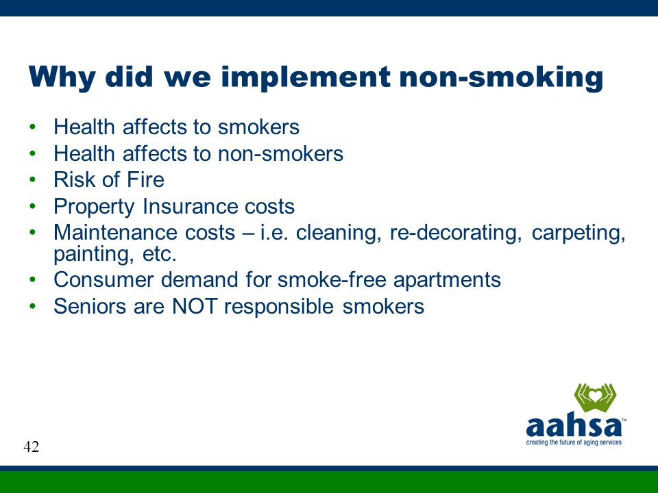 Why did we implement non-smoking