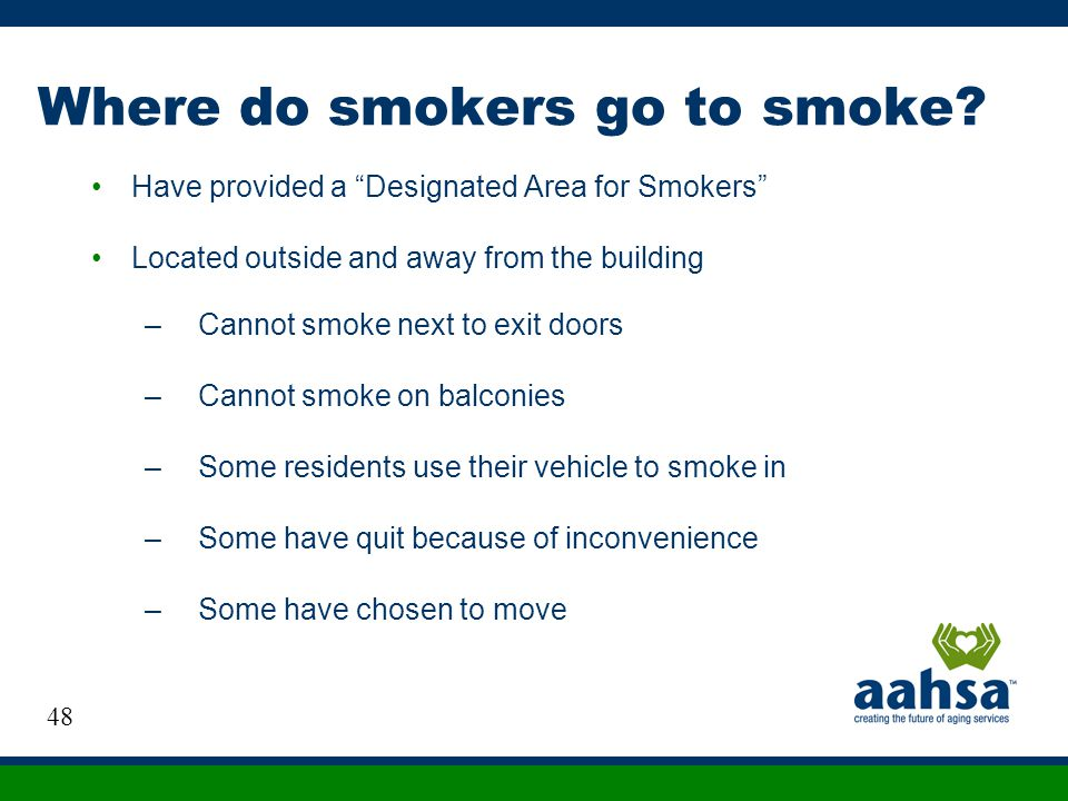 Where do smokers go to smoke