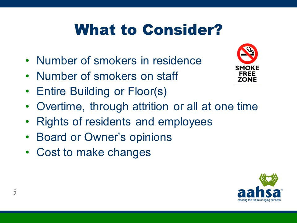 What to Consider Number of smokers in residence