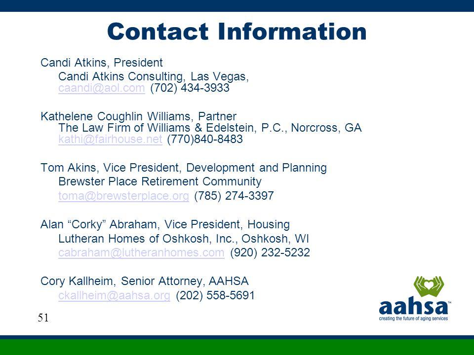 Contact Information Candi Atkins, President. Candi Atkins Consulting, Las Vegas, caandi@aol.com (702) 434-3933.