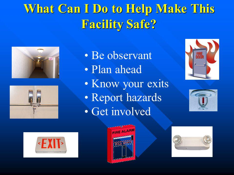 What Can I Do to Help Make This Facility Safe