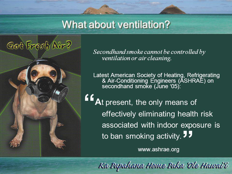 What about ventilation