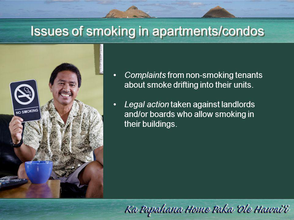 Issues of smoking in apartments/condos