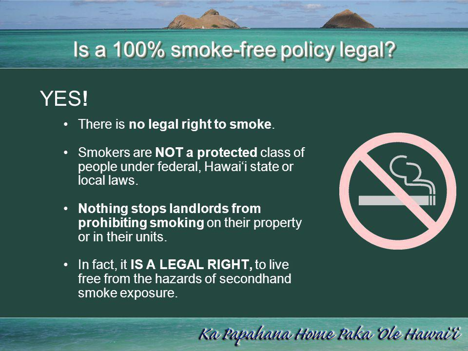 Is a 100% smoke-free policy legal