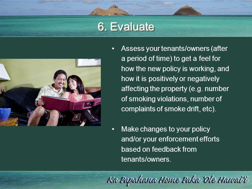 6. Evaluate