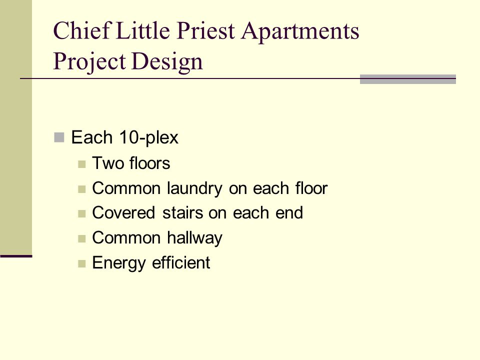 Chief Little Priest Apartments Project Design