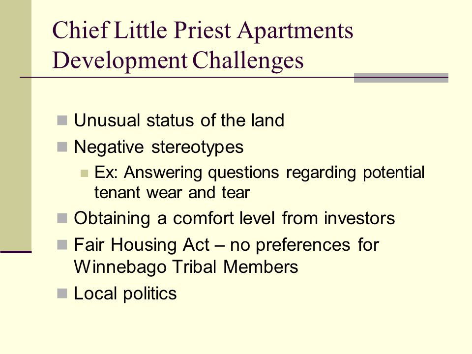 Chief Little Priest Apartments Development Challenges