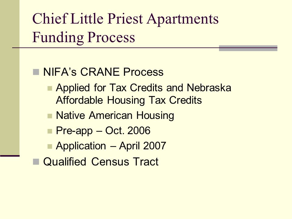 Chief Little Priest Apartments Funding Process