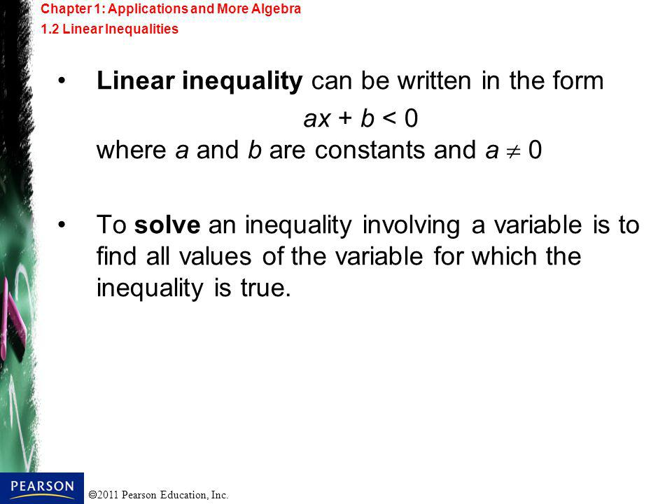 Linear inequality can be written in the form ax + b < 0