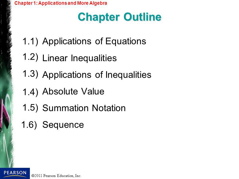 Chapter Outline Applications of Equations 1.1) Linear Inequalities