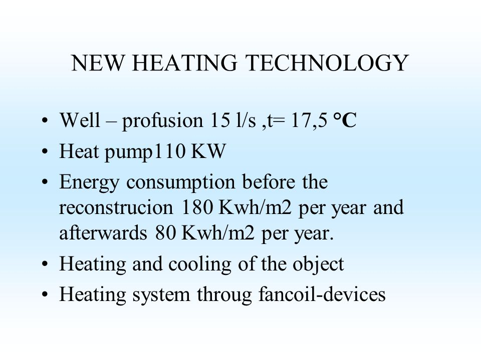NEW HEATING TECHNOLOGY