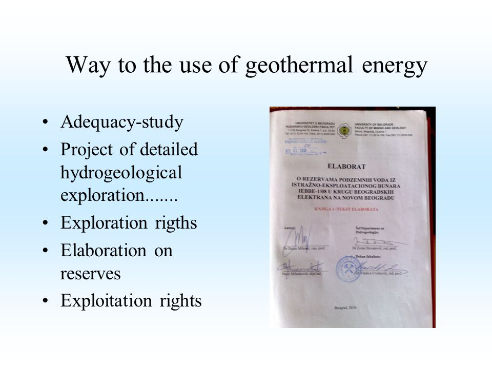 Way to the use of geothermal energy
