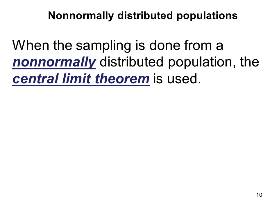 Nonnormally distributed populations