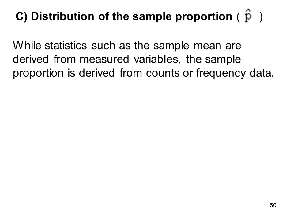 C) Distribution of the sample proportion ( )