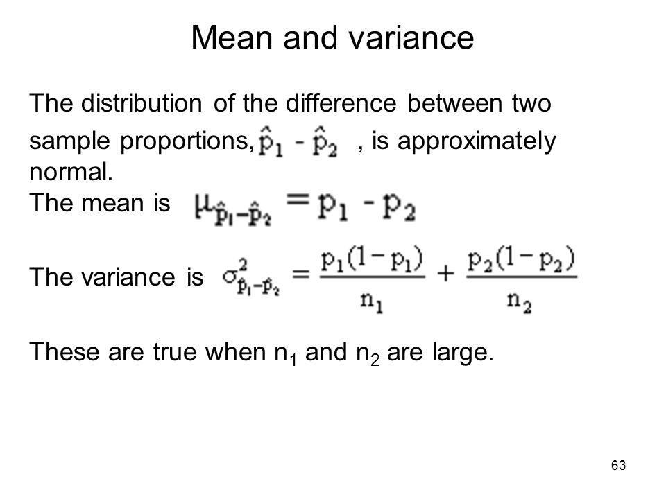 Mean and variance The distribution of the difference between two