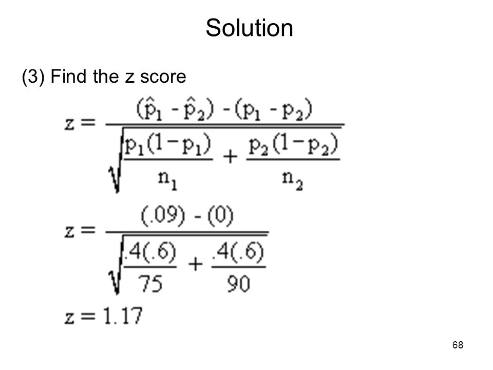 Solution (3) Find the z score