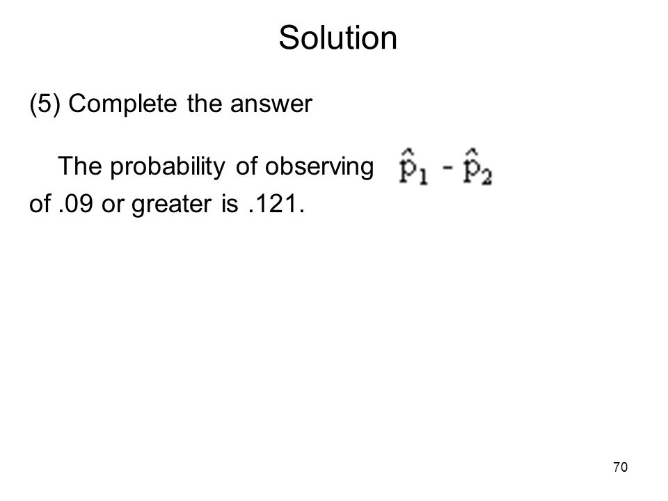 Solution (5) Complete the answer The probability of observing