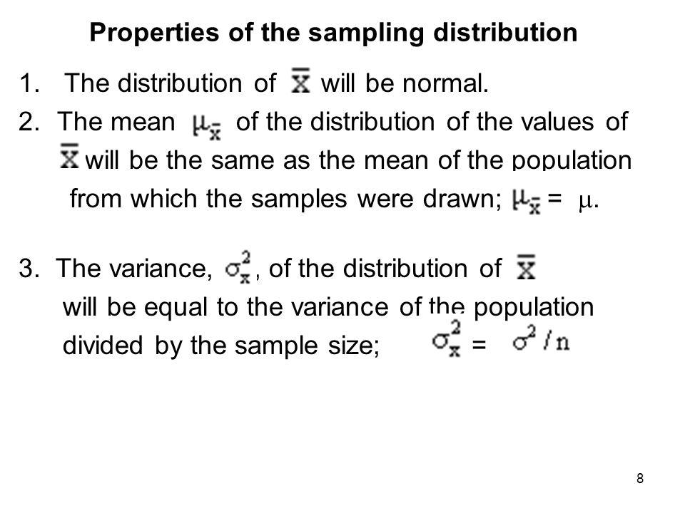 Properties of the sampling distribution