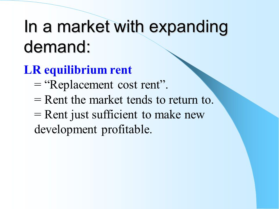In a market with expanding demand:
