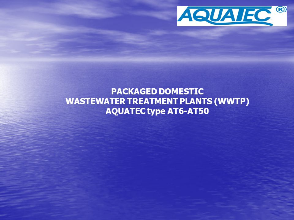 WASTEWATER TREATMENT PLANTS (WWTP)