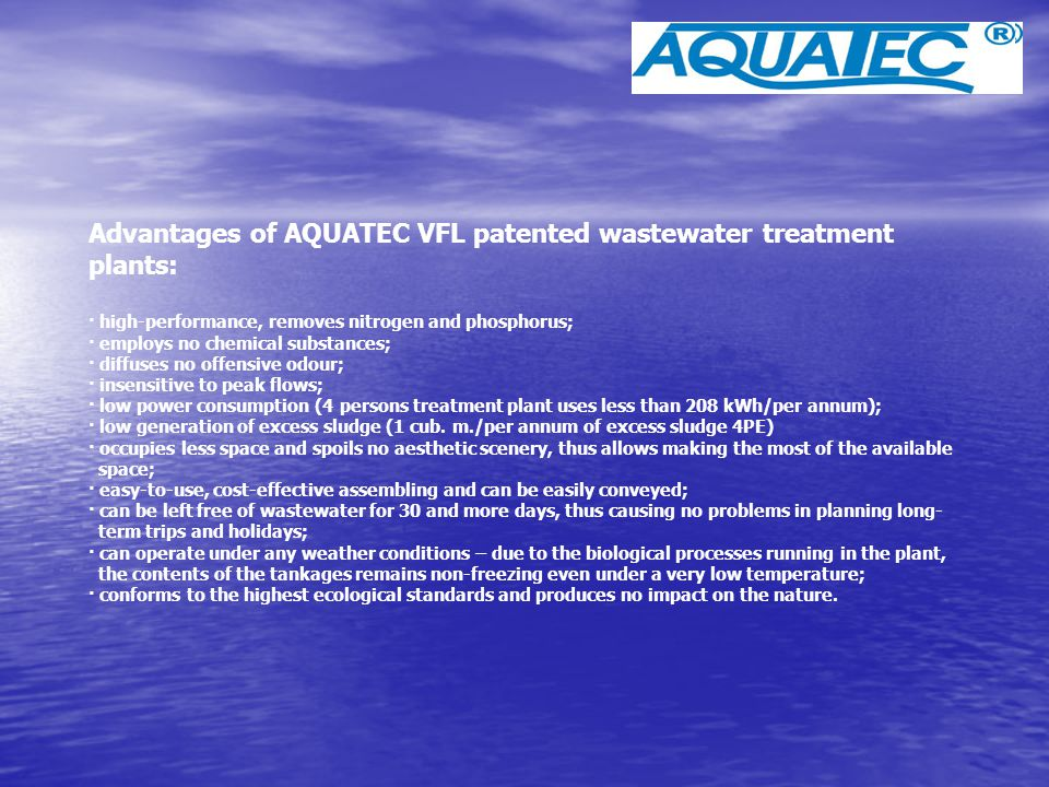 Advantages of AQUATEC VFL patented wastewater treatment plants: