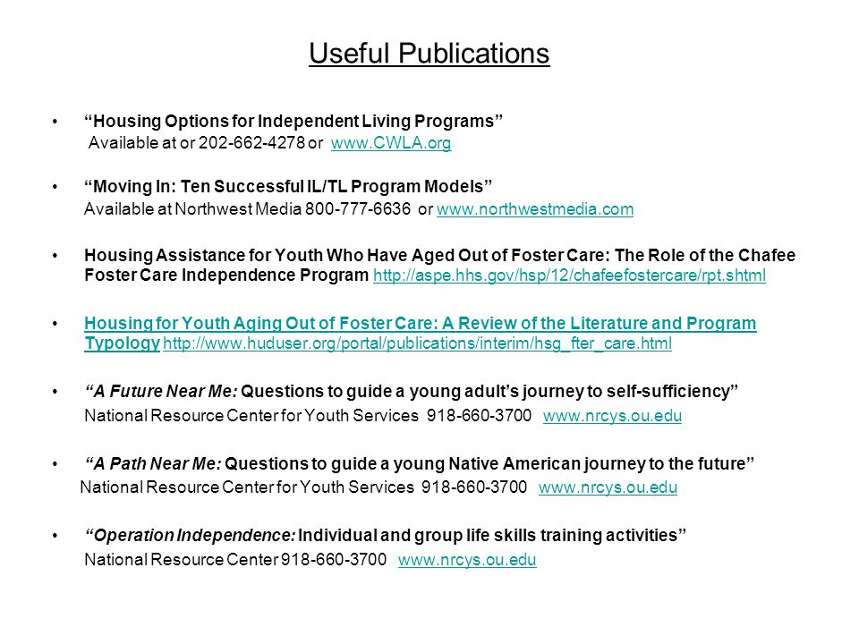 Useful Publications Housing Options for Independent Living Programs