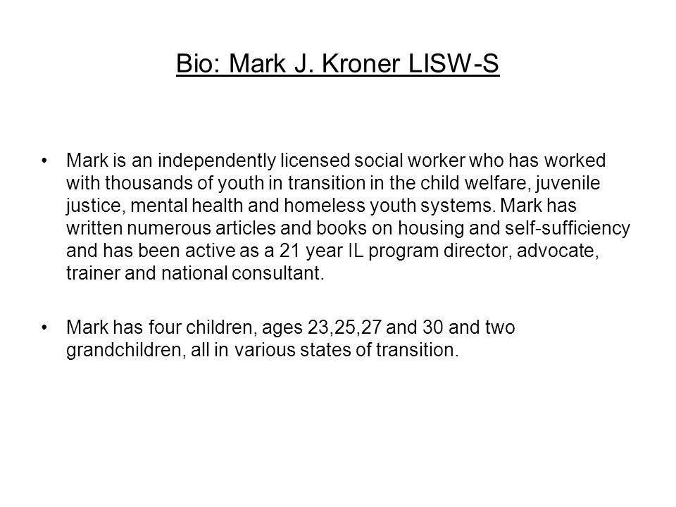 Bio: Mark J. Kroner LISW-S