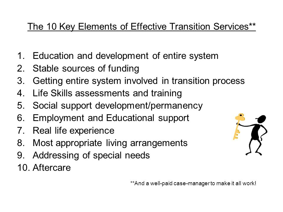 The 10 Key Elements of Effective Transition Services**