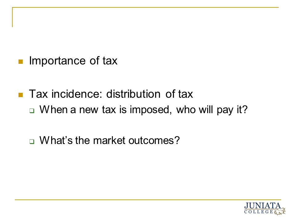 Tax incidence: distribution of tax
