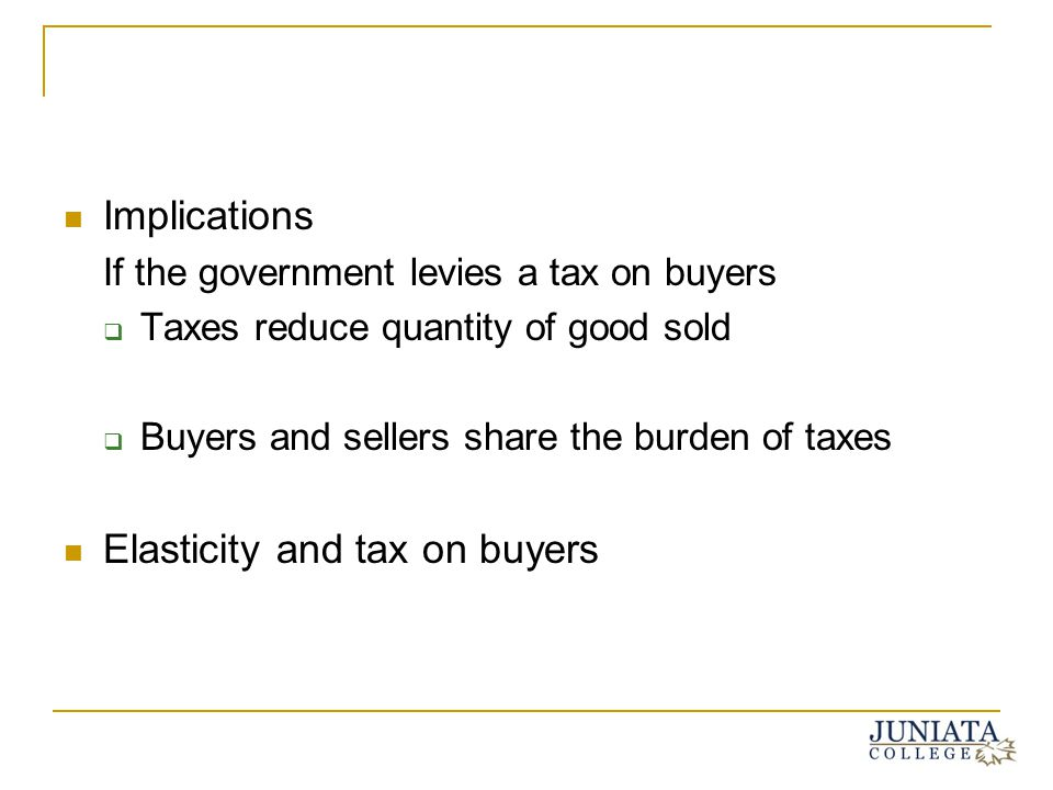 Elasticity and tax on buyers