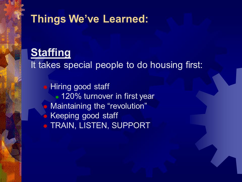 Things We've Learned: Staffing