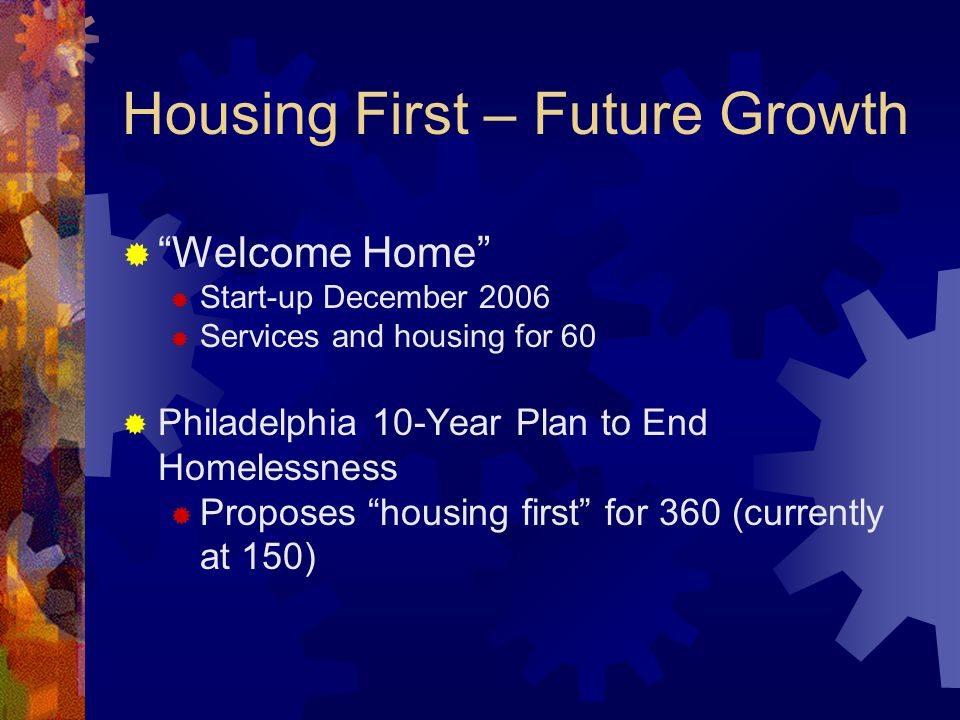 Housing First – Future Growth