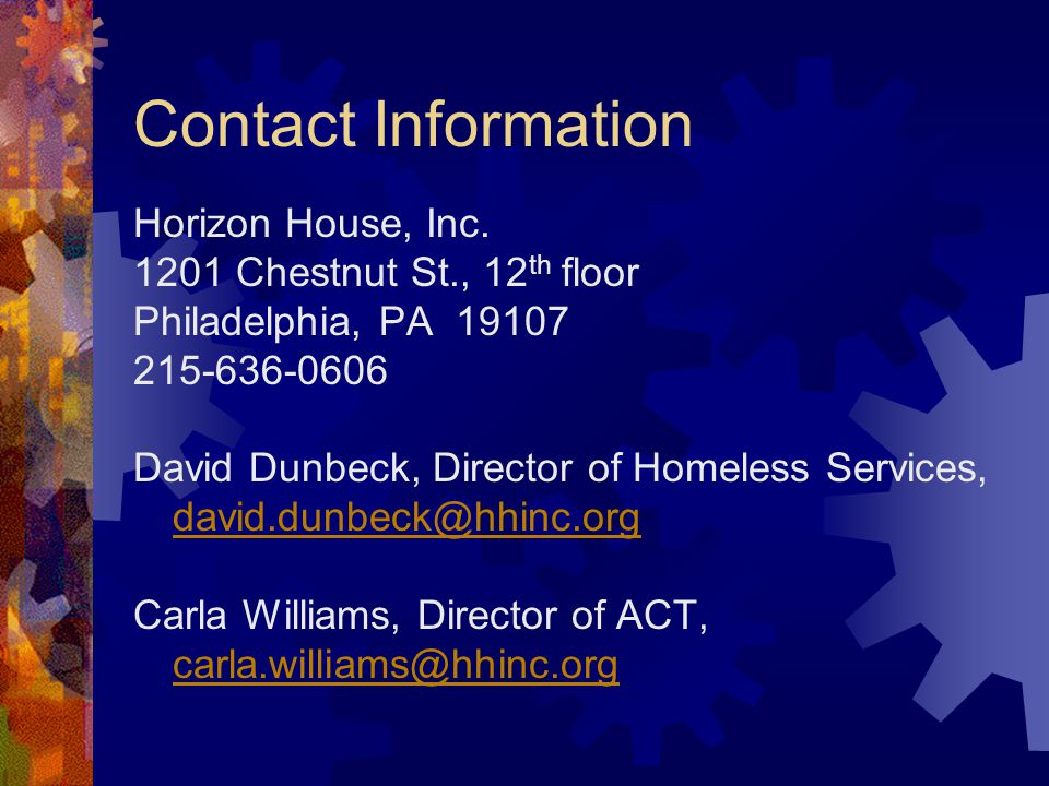Contact Information Horizon House, Inc. 1201 Chestnut St., 12th floor. Philadelphia, PA 19107. 215-636-0606.