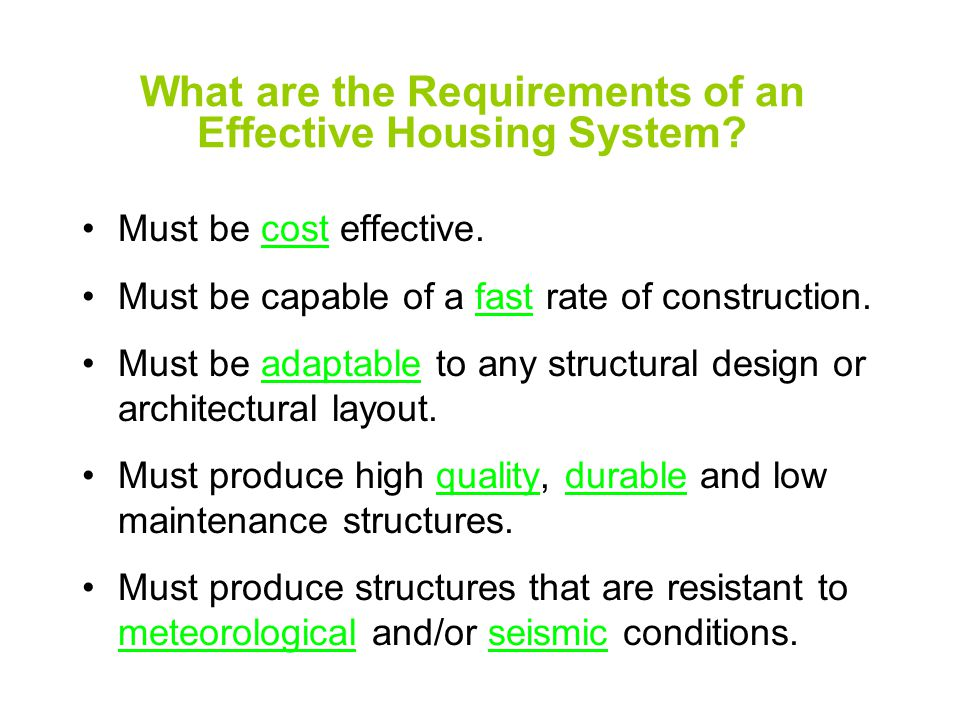 What are the Requirements of an Effective Housing System