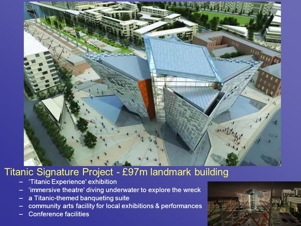 Titanic Signature Project - £97m landmark building
