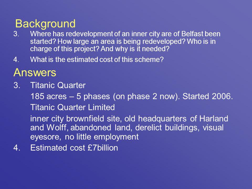 Background Answers Titanic Quarter