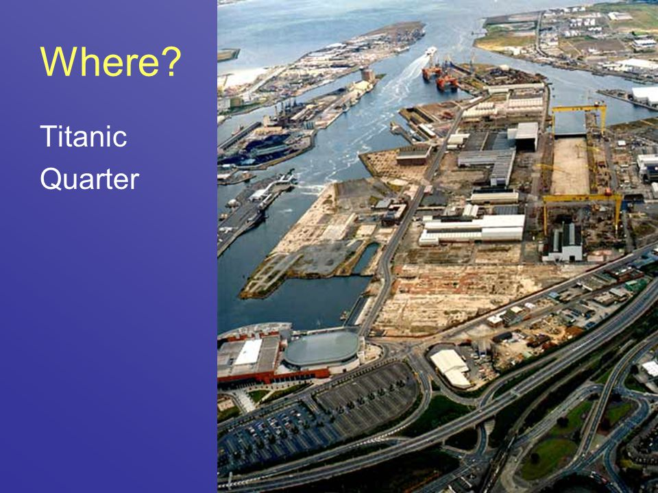 Where Titanic Quarter