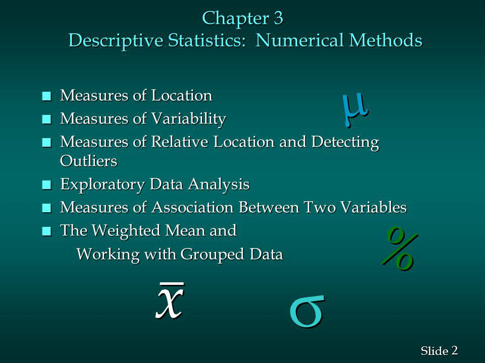 Chapter 3 Descriptive Statistics: Numerical Methods