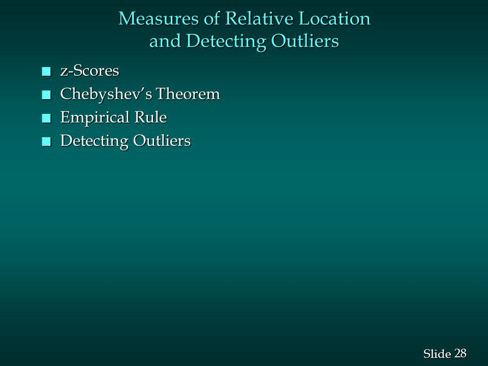 Measures of Relative Location and Detecting Outliers