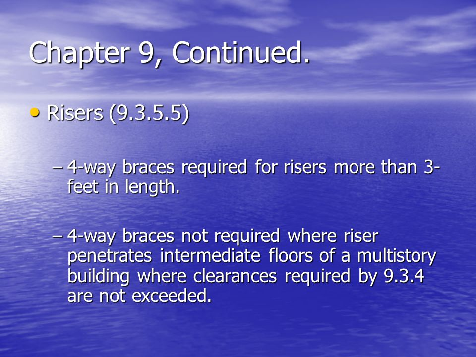 Chapter 9, Continued. Risers (9.3.5.5)