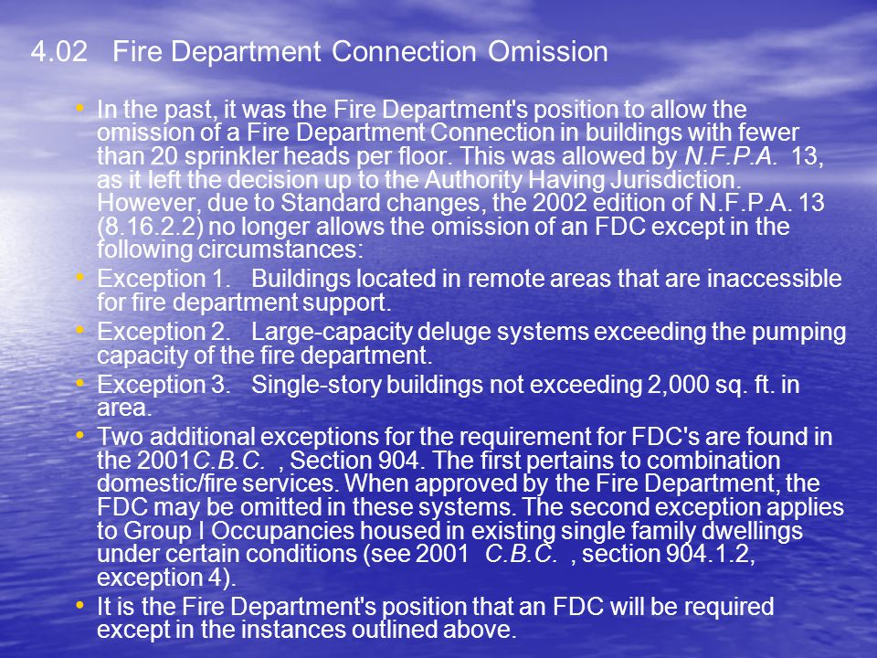 4.02 Fire Department Connection Omission
