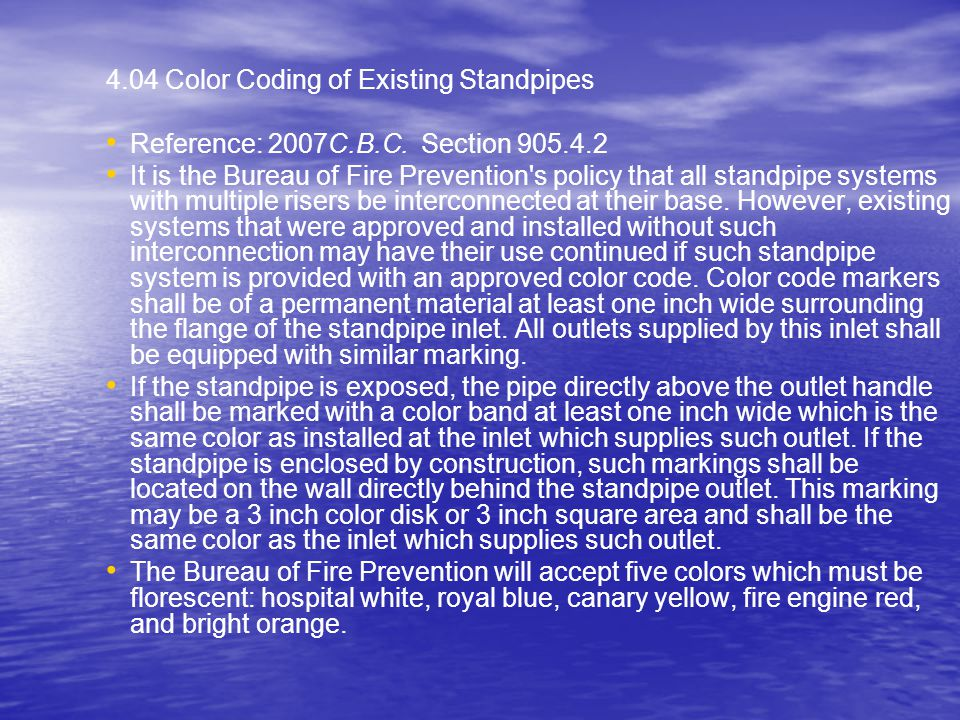 4.04 Color Coding of Existing Standpipes