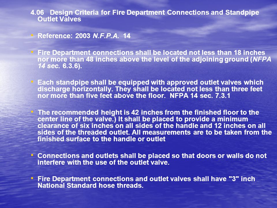 4.06 Design Criteria for Fire Department Connections and Standpipe Outlet Valves