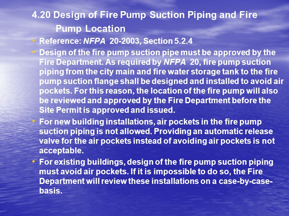 4.20 Design of Fire Pump Suction Piping and Fire Pump Location